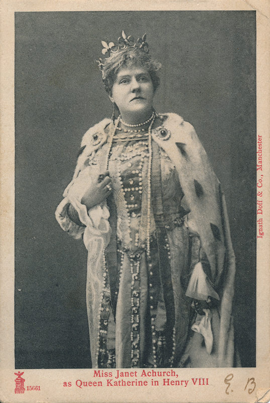 "Janet Achurch as Queen Katherine in ""Henry VIII"""