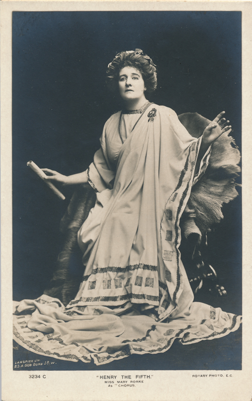 "Miss Mary Rorke as Chorus in ""Henry the Fifth"""