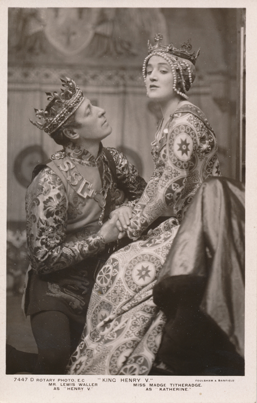 "Lewis Waller as Henry V and Madge Titheradge as Katherine in ""Henry V"""